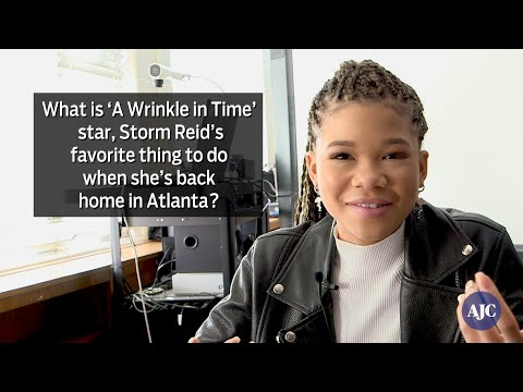 VIDEO: What is 'A Wrinkle in Time' star, Storm Reid's favorite thing to do when she's back home in A