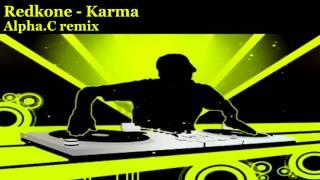 Redkone - Karma (Alpha C remix)
