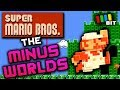 THE MINUS WORLDS | Super Mario Bros. Mys