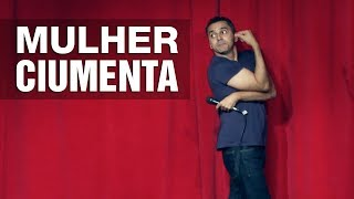 Stand Up - Mulher Ciumenta