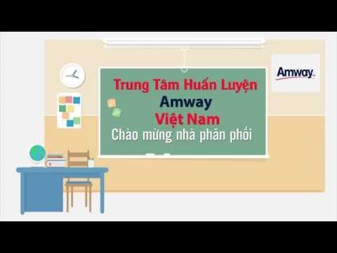 Hướng dẫn nội quy Trung tâm huấn luyện Amway Việt Nam