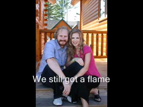 we still got a flame