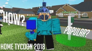 THIS WAS POPULAR? [ROBLOX: HOME TYCOON 2018]