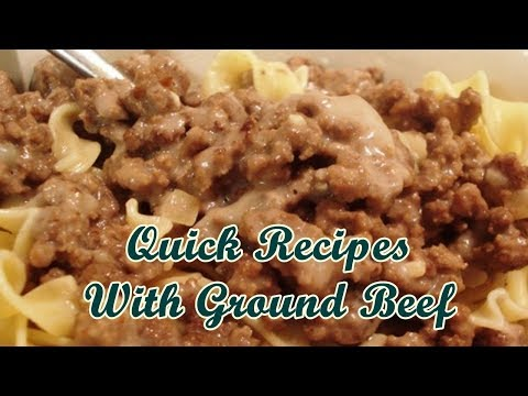 Quick Recipes With Ground Beef Easy Meals