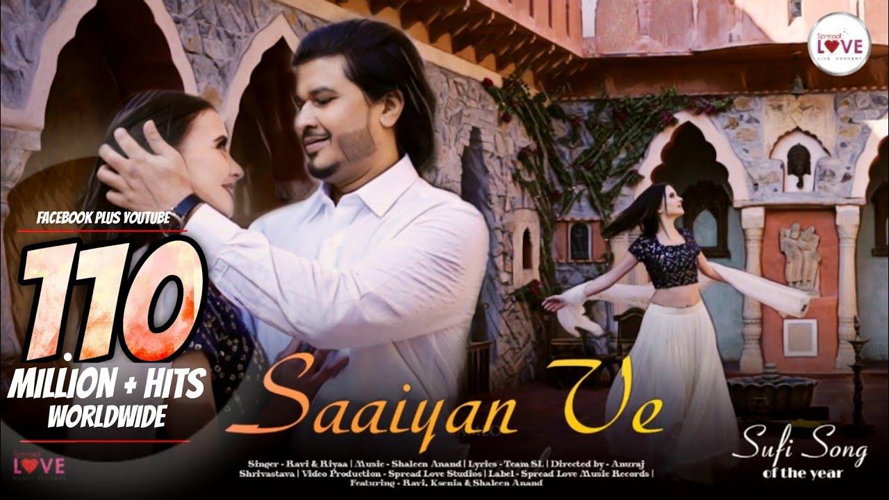 Saaiyan Ve - Ravi, Shaleen Anand