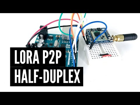 Using LoRa For P2P Half-duplex Long Range Communication