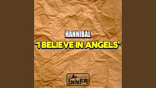I Believe In Angels (Original Edit Mix)