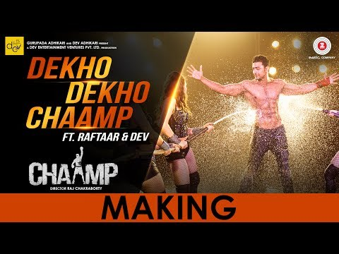 Dekho Dekho Chaamp - Making | Chaamp | Dev...