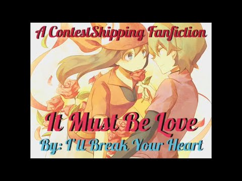 ContestShipping Fanfiction- It Must Be Love- Chapter 3