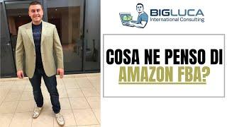 Cosa ne penso di Amazon FBA?