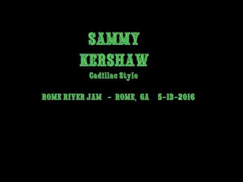 Sammy Kershaw Cadillac Style @Rome, GA 5-13-2016