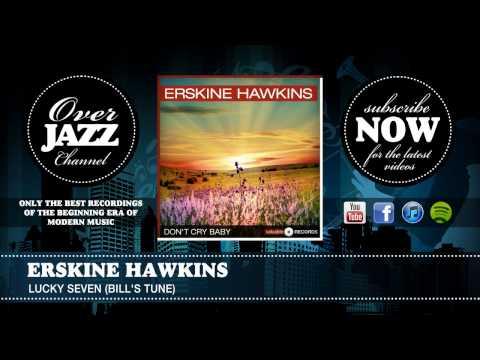 Erskine Hawkins - Lucky Seven (Bill's Tune) (1942)