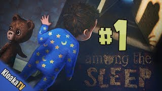 Among the Sleep - Part 1 - Sweet Dreams
