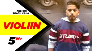 Violiin Full Song  Arshhh Feat Roach Killa  Jaani  B Praak  Latest Punjabi Song 2016