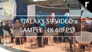 Samsung Galaxy S9 Video Test (4K 60FPS)