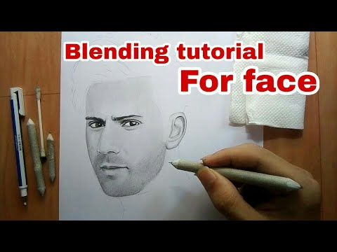 Best way of blend  pencils ,  How to do blending on face