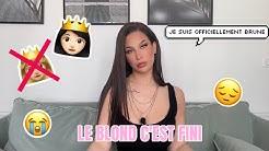 UPDATE : JE SUIS BRUNE, LE BLOND C'EST FINI  | Océane
