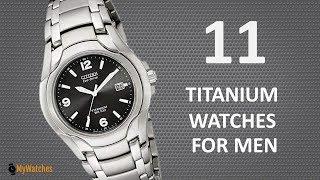11 Best Titanium Watches For Men