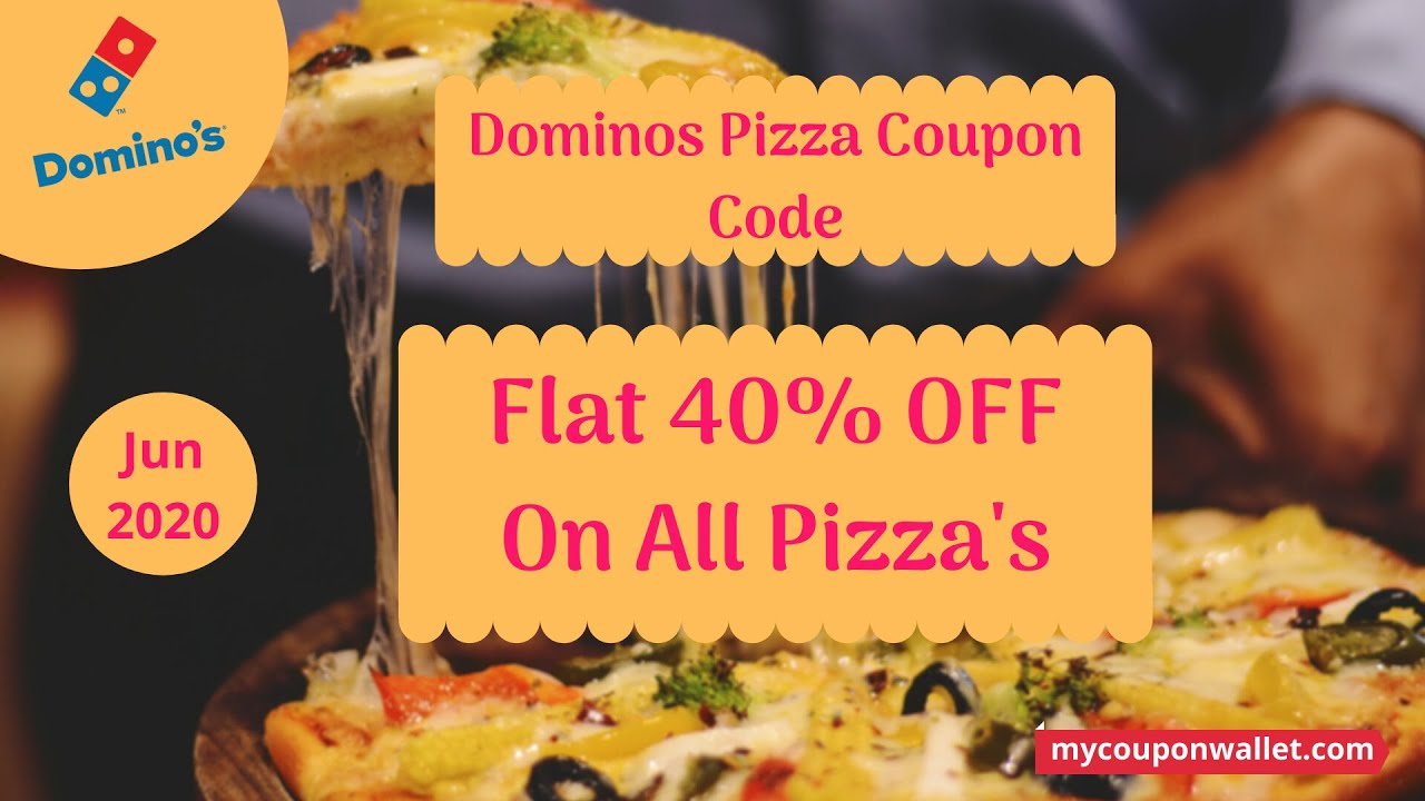 Domino S Pizza Coupon Code Latest Pizza Offers And Coupons Today Domino S Pizza Offer Jun 2020 Youtube
