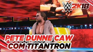 WWE 2K18 - Pete Dunne CAW [Gameplay + Titantron]