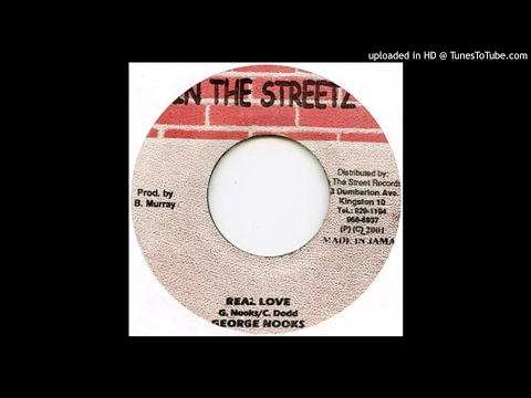 George Nooks - Real Love (Carpenter Riddim 2003)