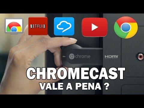 Chromecast, Vale a pena ter um?