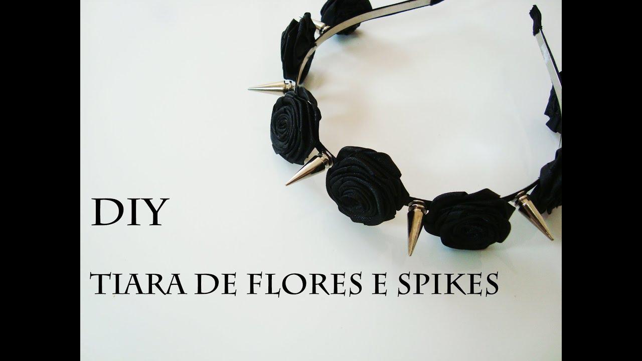 DIY  Como Fazer Tiara de Flores e Spikes (Spiked Floral Headband ... a70c112127