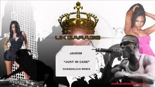 Jaheim - Just In Case (Dubaholics Remix)
