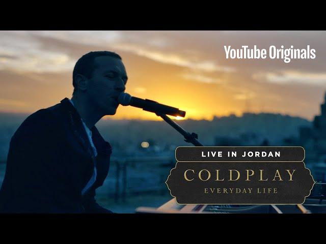 Coldplay: Everyday Life Live in Jordan