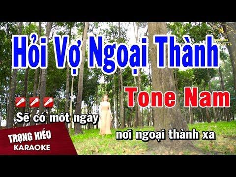 Karaoke Hỏi Vợ Ngoại Thành Tone Nam Nhạc Sống | Trọng Hiếu