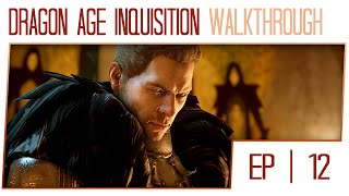 Dragon Age Inquisition Gameplay Walkthrough (1080p / 60fps Cutscenes / PC) - Part 12