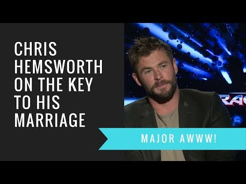 Chris Hemsworth Reveals Key to His 7Year Marriage