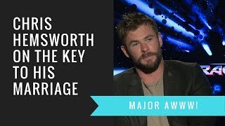 Chris Hemsworth Reveals Key To His 7 Year Marriage