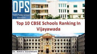 Top 10 CBSE Schools Ranking In Vijayawada | For More Details Refer Description