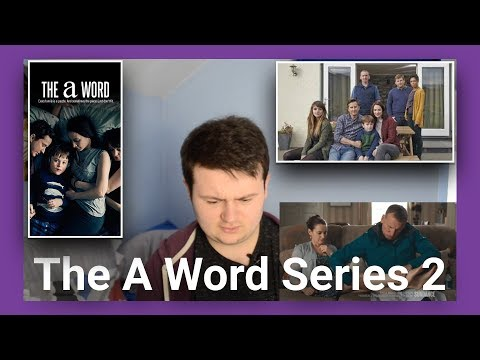 """Autistic Person Reacts to """"The A Word"""" Series 2 Trailer + Announcement"""
