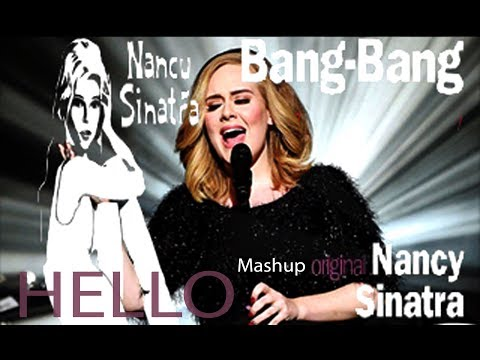 Adele vs. Nancy Sinatra - Hello Bang-Bang | Mashup (Audio)