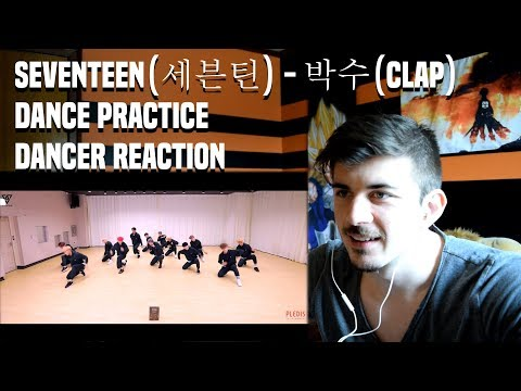 SEVENTEEN(세븐틴) - 박수(CLAP) DANCE PRACTICE | DANCER REACTION