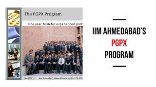 Top 10 MBA - Should I opt for the 1 year MBA | My PGPX at IIM Ahmedabad experience