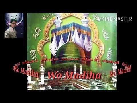 Wo Madina Jise Sarkar Ki Manzi