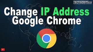 How To Change Your IP Address On Google Chrome | Unlimited VPN For Chrome