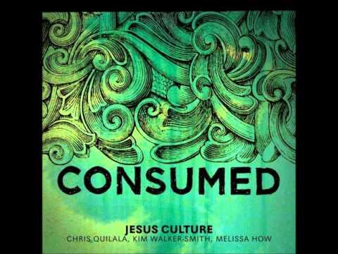 Burning Ones - Consumed Jesus Culture