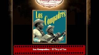 Los Compadres – El Tio y el Toa (Perlas Cubanas)