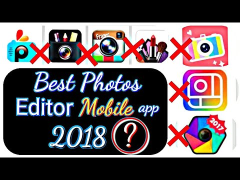 |Best |photo editor| mobile- app 2018 ?