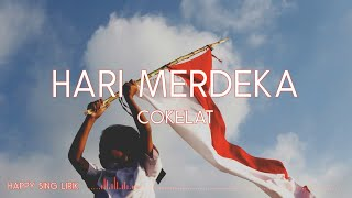 Download Lagu Cokelat - Hari Merdeka (Lirik) mp3