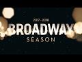 Announcing the 2017 2018 Broadway Season ...