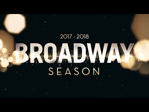 Announcing the 2017 2018 Broadway Season ...