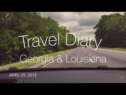 Travel Diary: Georgia & Louisiana