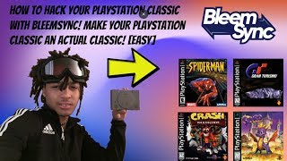 How To Hack/Add Games To Your PlayStation Classic With BleemSync! [EASY]
