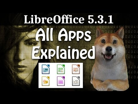 Introduction to LibreOffice 5.3.1   All 6 Apps Review 2017