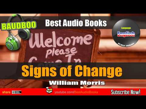 Signs of Change [William MORRIS] - [ Best AudioBooks ]